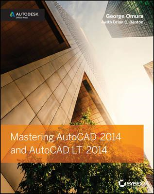 Mastering AutoCAD 2014 and AutoCAD LT 2014 (BOK)