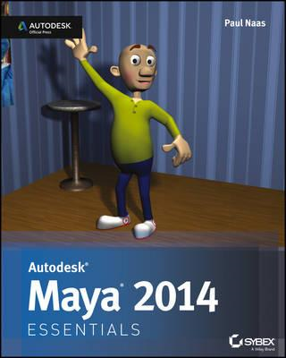 Autodesk Maya 2014 Essentials: Autodesk Official Press (BOK)