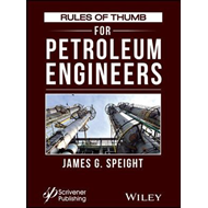 Rules of Thumb for Petroleum Engineers (BOK)