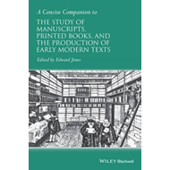 Concise Companion to the Study of Manuscripts, Printed Books (BOK)