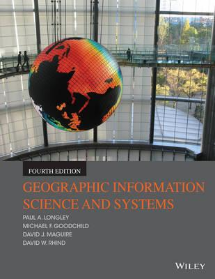 Geographic Information Systems and Science 4E (BOK)