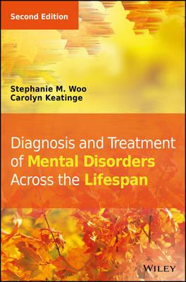 Diagnosis and Treatment of Mental Disorders Across the Lifes (BOK)