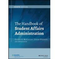 Handbook of Student Affairs Administration, Fourth Edition (BOK)