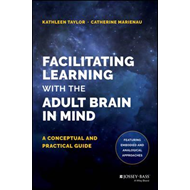 Facilitating Learning with the Adult Brain in Mind (BOK)
