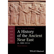 History of the Ancient Near East Ca. 3000 - 323 Bc (BOK)