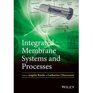 Integrated Membrane Systems and Processes (BOK)
