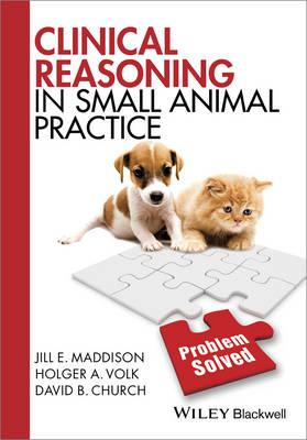 Clinical Reasoning in Small Animal Practice (BOK)