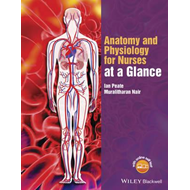 Anatomy and Physiology for Nurses at a Glance (BOK)