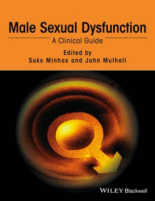 Male Sexual Dysfunction - a Clinical Guide (BOK)