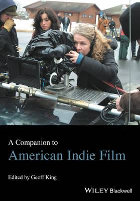 Companion to American Indie Film (BOK)