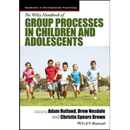 Wiley Handbook of Group Processes in Children and Adolescent (BOK)