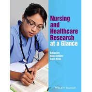 Nursing and Healthcare Research at a Glance (BOK)