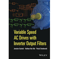 Variable Speed AC Drives with Inverter Output Filters (BOK)
