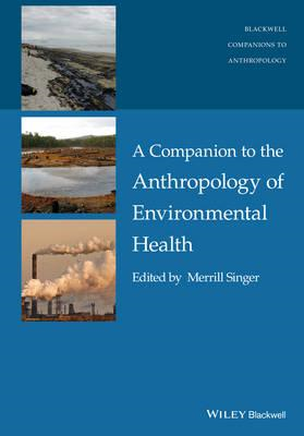 Companion to the Anthropology of Environmental Health (BOK)