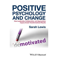 Positive Psychology and Change - How Leadership,  Collaborat (BOK)