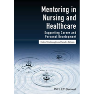 Mentoring in Nursing and Healthcare (BOK)