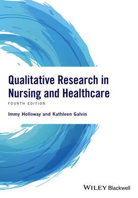 Qualitative Research in Nursing and Healthcare (BOK)