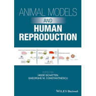 Animal Models and Human Reproduction (BOK)