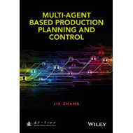 Multi-Agent-Based Production Planning and Control (BOK)
