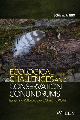Ecological Challenges and Conservation Conundrums - Essays a (BOK)