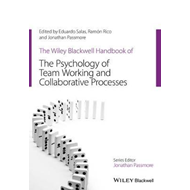 Wiley-Blackwell Handbook of the Psychology of Team Working a (BOK)