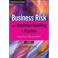 Business Risk and Simulation Modelling in Practice - Using E (BOK)