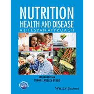 Nutrition, Health and Disease - a Lifespan        Approach 2 (BOK)