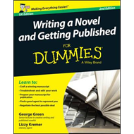 Writing a Novel and Getting Published For Dummies UK (BOK)
