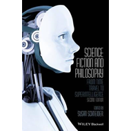 Science Fiction and Philosophy (BOK)