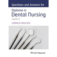 Questions and Answers for Diploma in Dental Nursing, Level 3 (BOK)