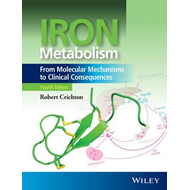 Iron Metabolism - From Molecular Mechanisms to    Clinical C (BOK)
