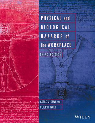 Physical and Biological Hazards of the Workplace (BOK)