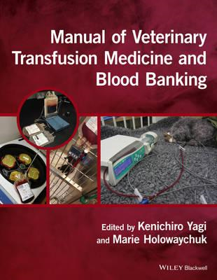 Manual of Veterinary Transfusion Medicine and Blood Banking (BOK)