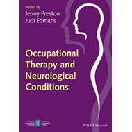 Occupational Therapy and Neurological Conditions (BOK)