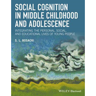Social Cognition in Middle Childhood and Adolescence (BOK)