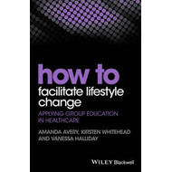 How to Facilitate Lifestyle Change (BOK)