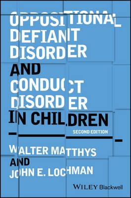 Oppositional Defiant Disorder and Conduct Disorder in Childh (BOK)