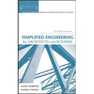 Simplified Engineering for Architects and Builders, 12th Edi (BOK)