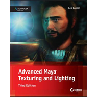 Advanced Maya Texturing and Lighting (BOK)