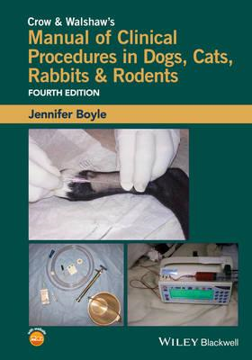 Crow and Walshaw's Manual of Clinical Procedures in Dogs, Ca (BOK)