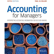 Accounting for Managers - Interpreting Accounting Informatio (BOK)