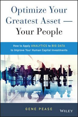 Optimize Your Greatest Asset -- Your People (BOK)