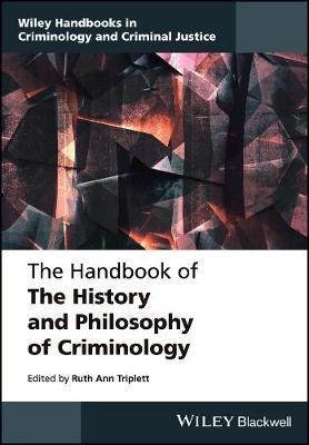 Handbook of the History and Philosophy of Criminology (BOK)