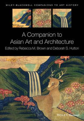 Companion to Asian Art and Architecture (BOK)