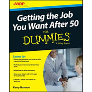 Getting a Job After 50 For Dummies (BOK)