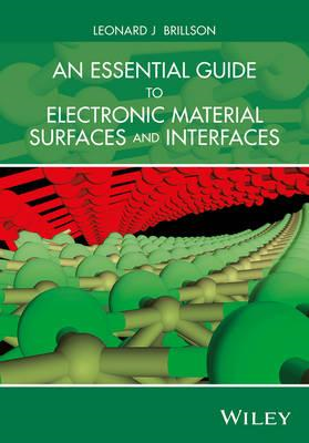 Essential Guide to Electronic Material Surfaces and Interfac (BOK)