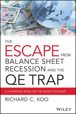 Escape From Balance Sheet Recession and the Qetrap (BOK)