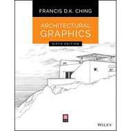 Architectural Graphics, Sixth Edition (BOK)