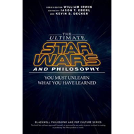 Ultimate Star Wars and Philosophy (BOK)