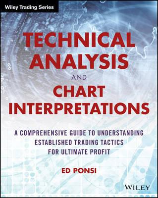 Technical Analysis and Chart Interpretations (BOK)